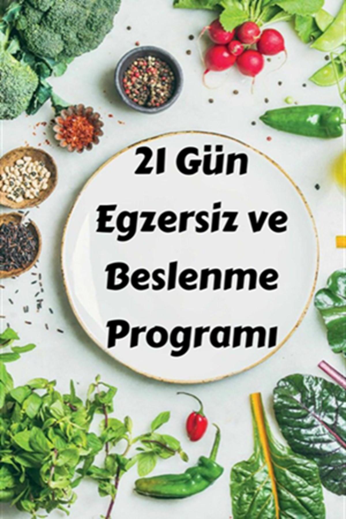 21 Gün Beslenme ve Egzersiz Programı 1 Mart